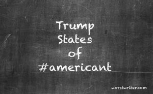 Trump States of #Americant