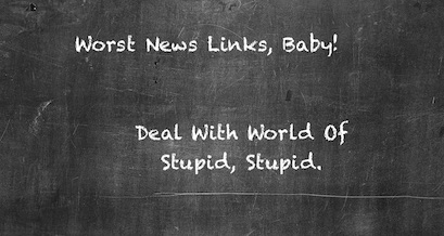 worst news links