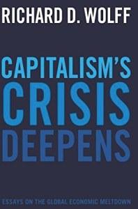 capitalism crisis deepens richard wolff